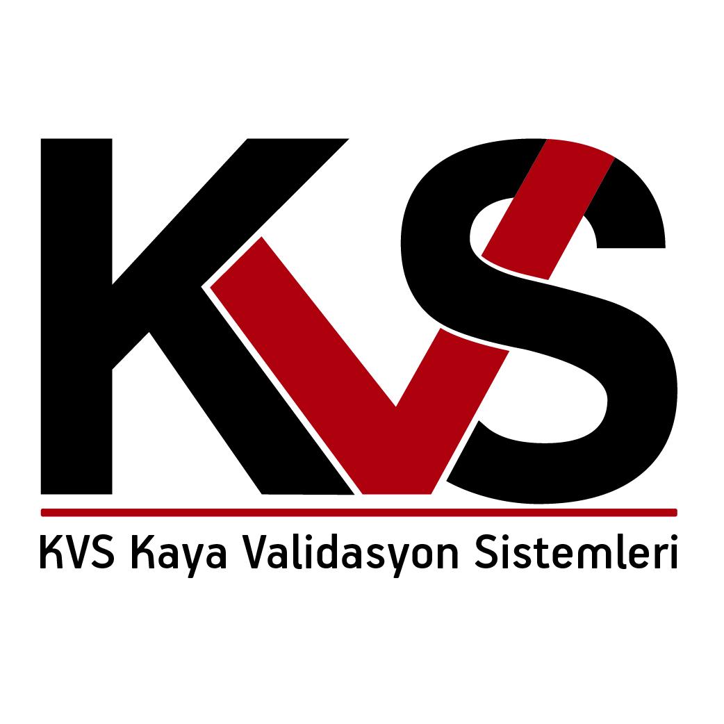 KVS KAYA VALİDASYON SİSTEMLERİ SAN. İÇ VE DIŞ TİC. LTD.ŞTİ.